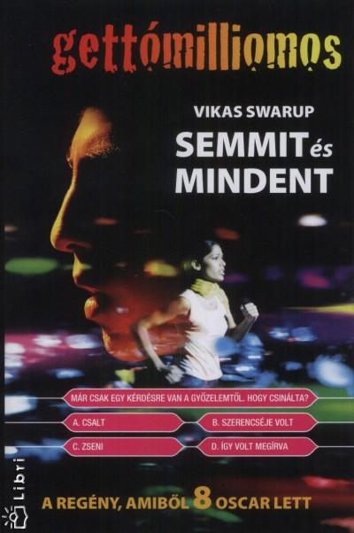 Vikas Swarup - Semmit és mindent