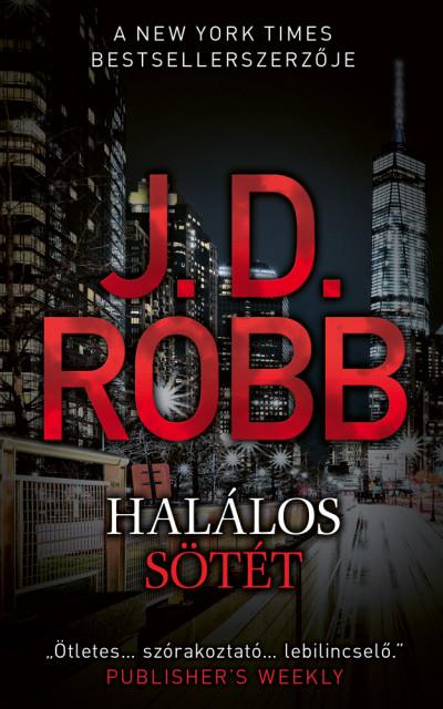 J.D. Robb - Halálos sötét