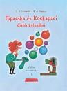L.A. Levinova - G.V. Szapgir - Pipacska és Kockapaci újabb kalandjai
