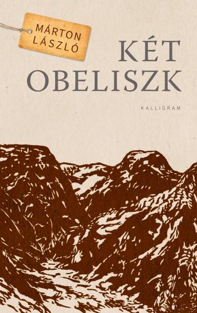 Márton László - Két obeliszk
