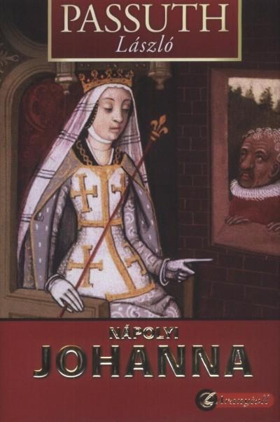 Passuth László - Nápolyi Johanna