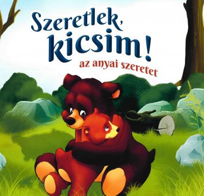 Lengyel Orsolya - Szeretlek, kicsim!