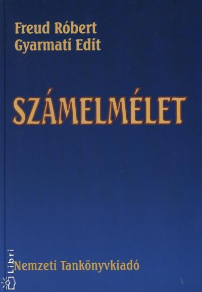 Freud Róbert - Gyarmati Edit - Számelmélet