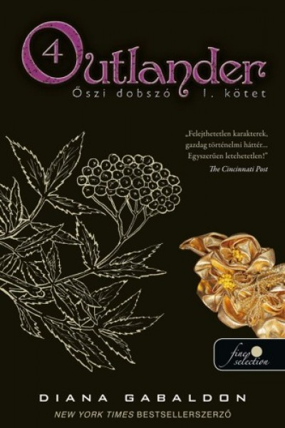 Diana Gabaldon - Outlander 4. - Őszi dobszó I-II. kötet - puha kötés