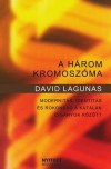 David Lagunas - A h�rom kromosz�ma