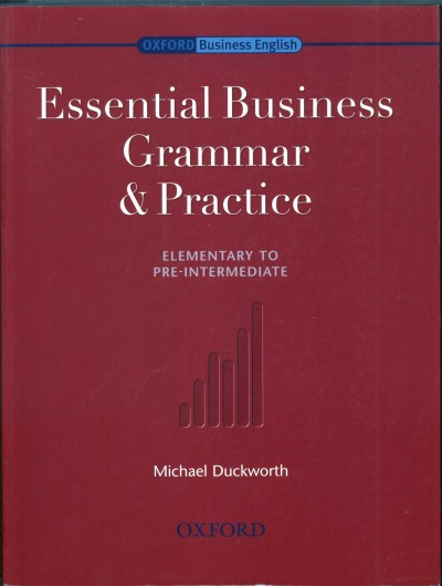 Michael Duckworth - Essential Business Grammar and Practice