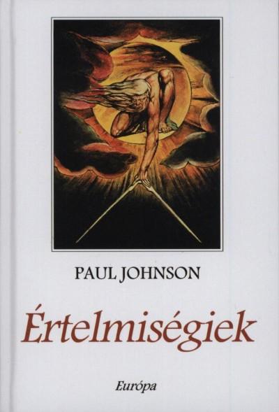 Paul Johnson - Értelmiségiek