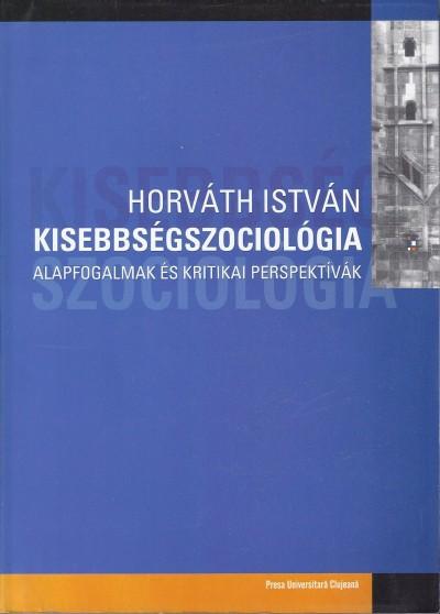 Horváth István - Kisebbségszociológia