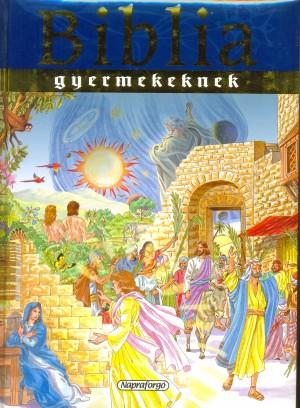 Campos Jim�nez M�ria (Szerk.) - Biblia gyermekeknek