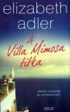 Elizabeth Adler - A Villa Mimosa titka