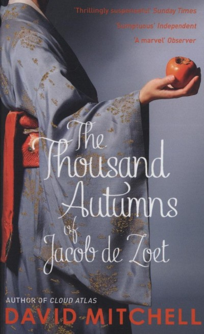 David Mitchell - The Thousand Autumns of Jacob de Zoet