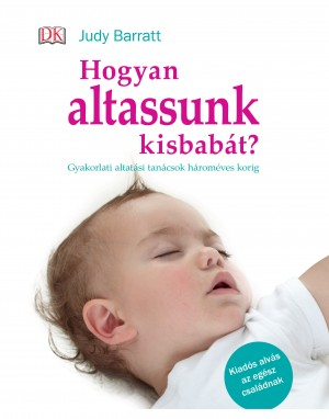 Judy Barratt - Hogyan altassunk kisbab�t?