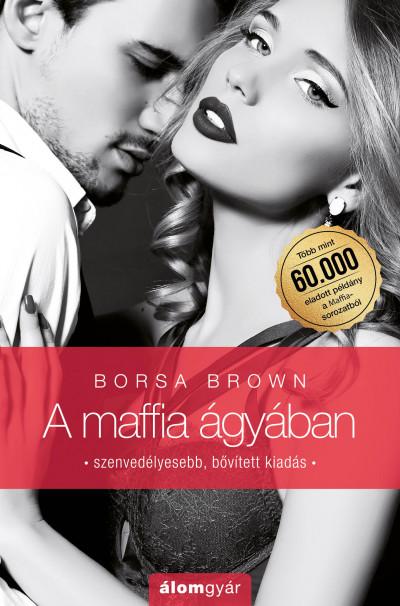 Borsa Brown - A maffia ágyában (Maffia 1.)