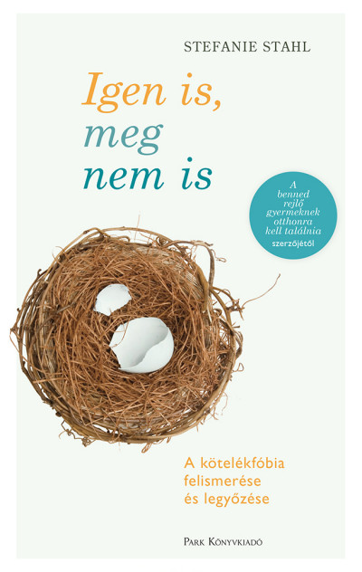 Stefanie Stahl - Igen is, meg nem is