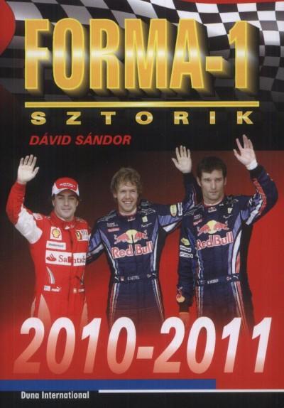 Dávid Sándor - Forma-1 sztorik 2010-2011