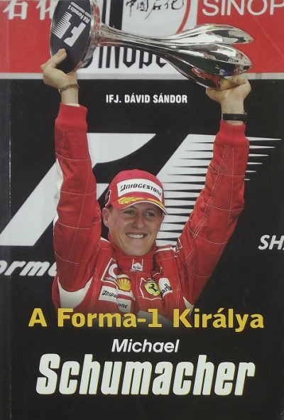 Ifj. Dávid Sándor - Michael Schumacher