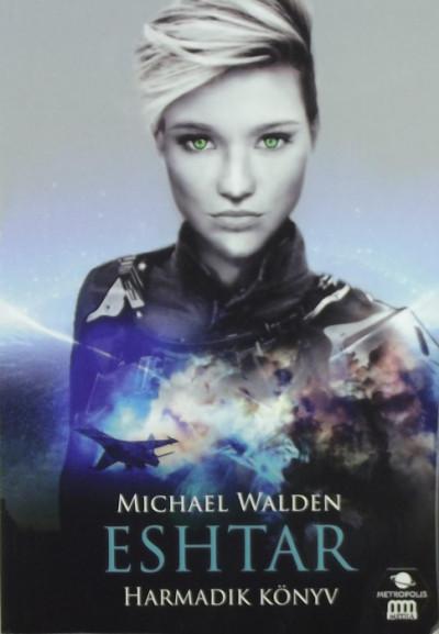 Michael Walden - Esthar - Harmadik könyv