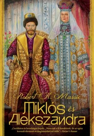 Robert K. Massie - Mikl�s �s Alexandra