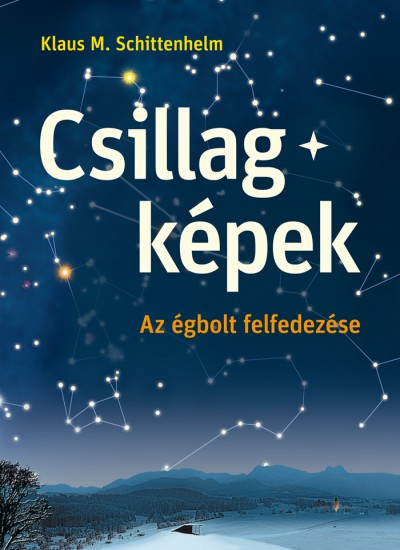 Klaus M. Schittenhelm - Csillagképek