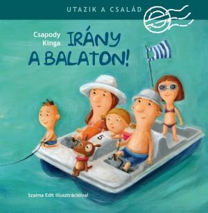 Csapody Kinga - Utazik a csal�d - Ir�ny a Balaton!