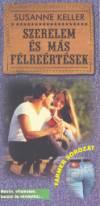 Susanne Keller - Szerelem �s m�s f�lre�rt�sek