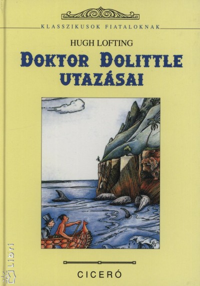 Hugh Lofting - Doktor Dolittle utazásai