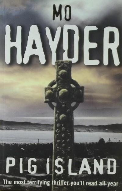 Mo Hayder - Pig Island