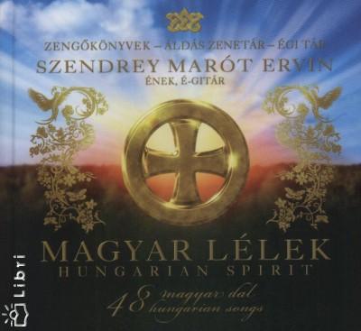 Szendrey Marót Ervin - Magyar lélek - Hungarian spirit + CD