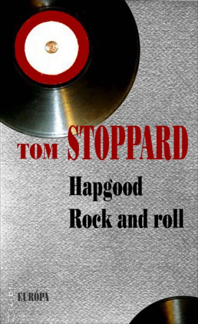 Tom Stoppard - Hapgood - Rock and roll