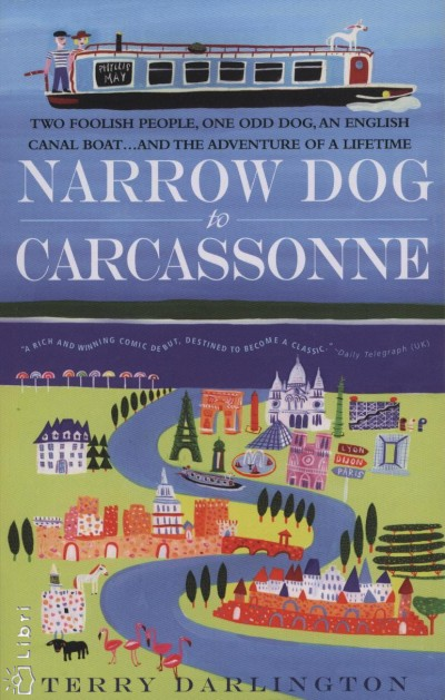 Terry Darlington - Narrow Dog to Carcassonne
