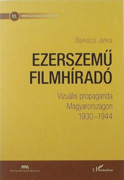 Barkóczi Janka - Ezerszemű filmhíradó