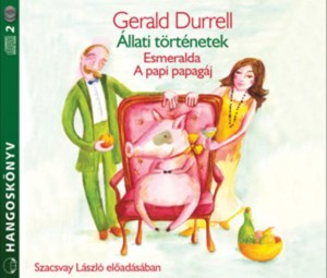 Gerald Durrell - Szacsvay L�szl� - �llati t�rt�netek - Hangosk�nyv (2 CD)