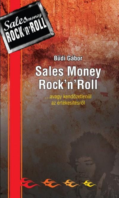 Bűdi Gábor - Sales Money Rock'n'Roll