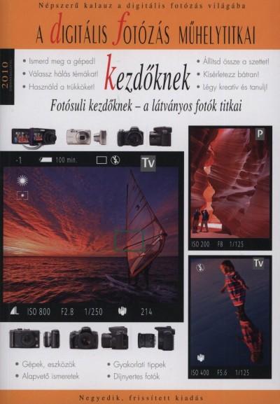 Enczi Zoltán - Richard Keating - A digitális fotózásról kezdőknek 2010