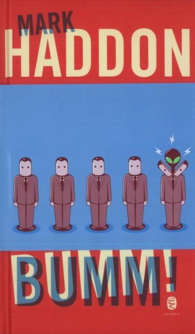 Mark Haddon - Bumm!