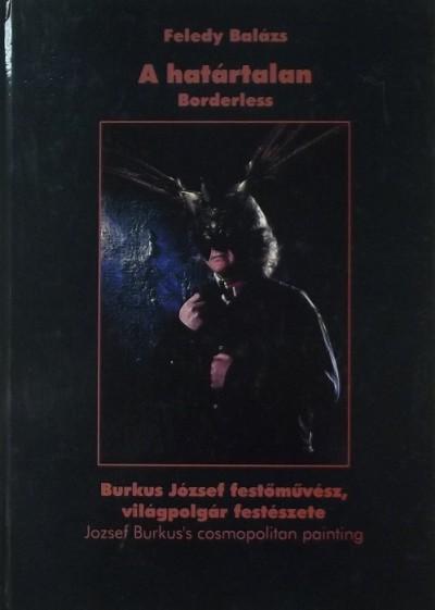 Feledy Balázs - A határtalan - Borderless