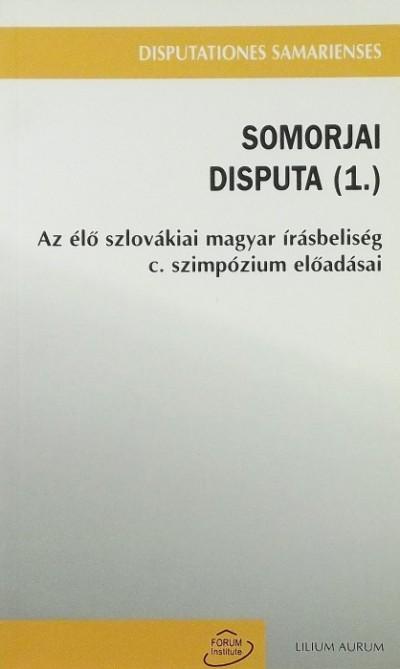 Csanda Gábor - Somorjai disputa (1.)