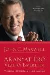 John C. Maxwell - Aranyat �r� vezet�i ismeretek