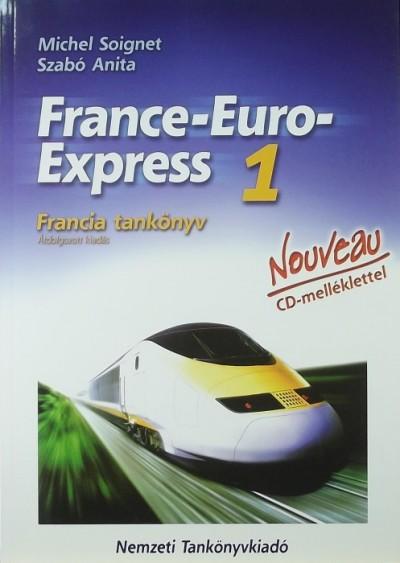 Michel Soignet - Szabó Anita - France-Euro-Express 1