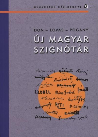Don Péter - Dr. Lovas Dániel - Pogány Gábor - Új magyar szignótár