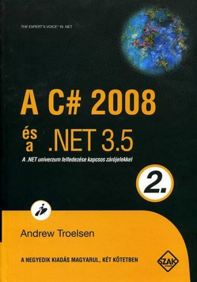 Andrew Troelsen - A C# 2008 és a .NET 3.5 - 2. kötet