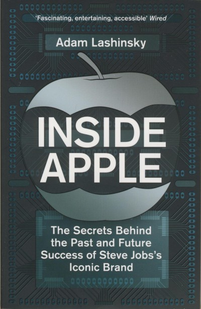 Adam Lashinsky - Inside Apple