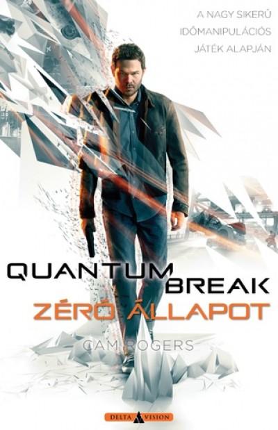 Cam Rogers - Quantum Break - Zéró állapot