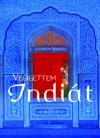 Chitrita Banerji - V�gigettem Indi�t