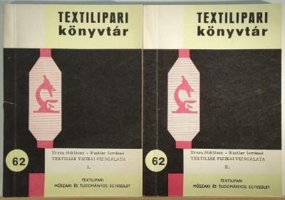 Urszu Miklósné - Winkler Istvánné - Textiliák fizikai vizsgálata 1-2.