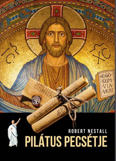 Robert Nestall - Pilátus pecsétje