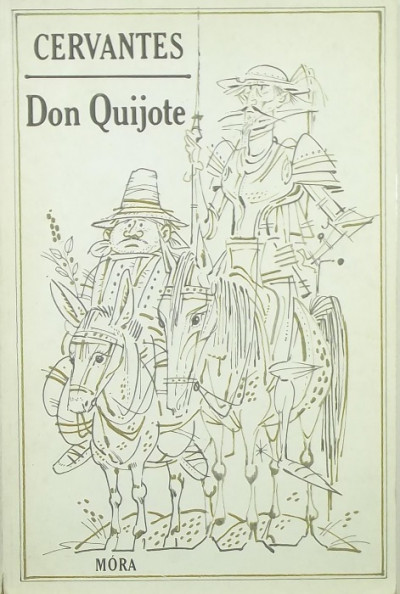 Miguel De Cervantes - Don Quijote