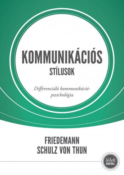 Friedemann Schulz Von Thun - Kommunikációs stílusok