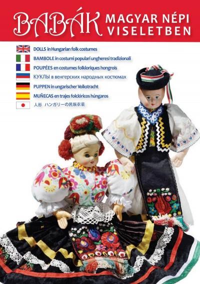 Gámán-Morvay Katalin - Szelényi Károly - Babák magyar népi viseletben