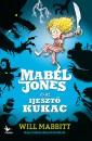 Will Mabbitt - Mabel Jones és az Ijesztő Kukac